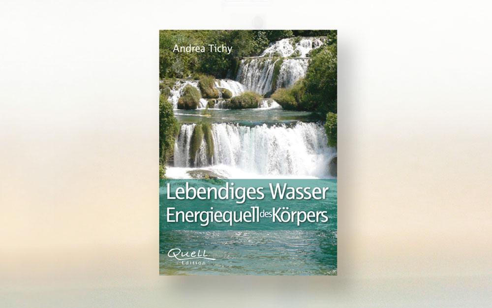 Buch-Tipp: Lebendiges Wasser – Energiequell des Körpers