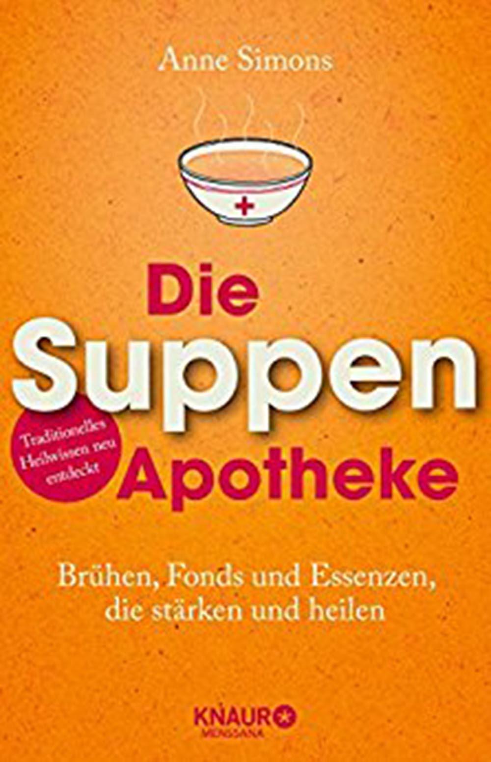 Buchtipp: Die Suppen-Apotheke
