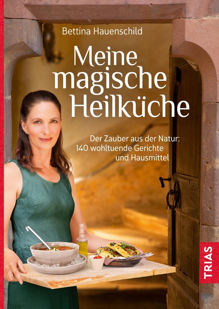 Buch-Tipp: Meine magische Heilküche