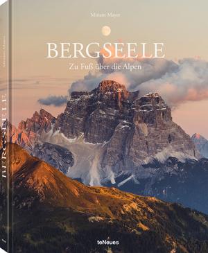 Buch-Tipp: Bergseele – zu Fuß über die Alpen